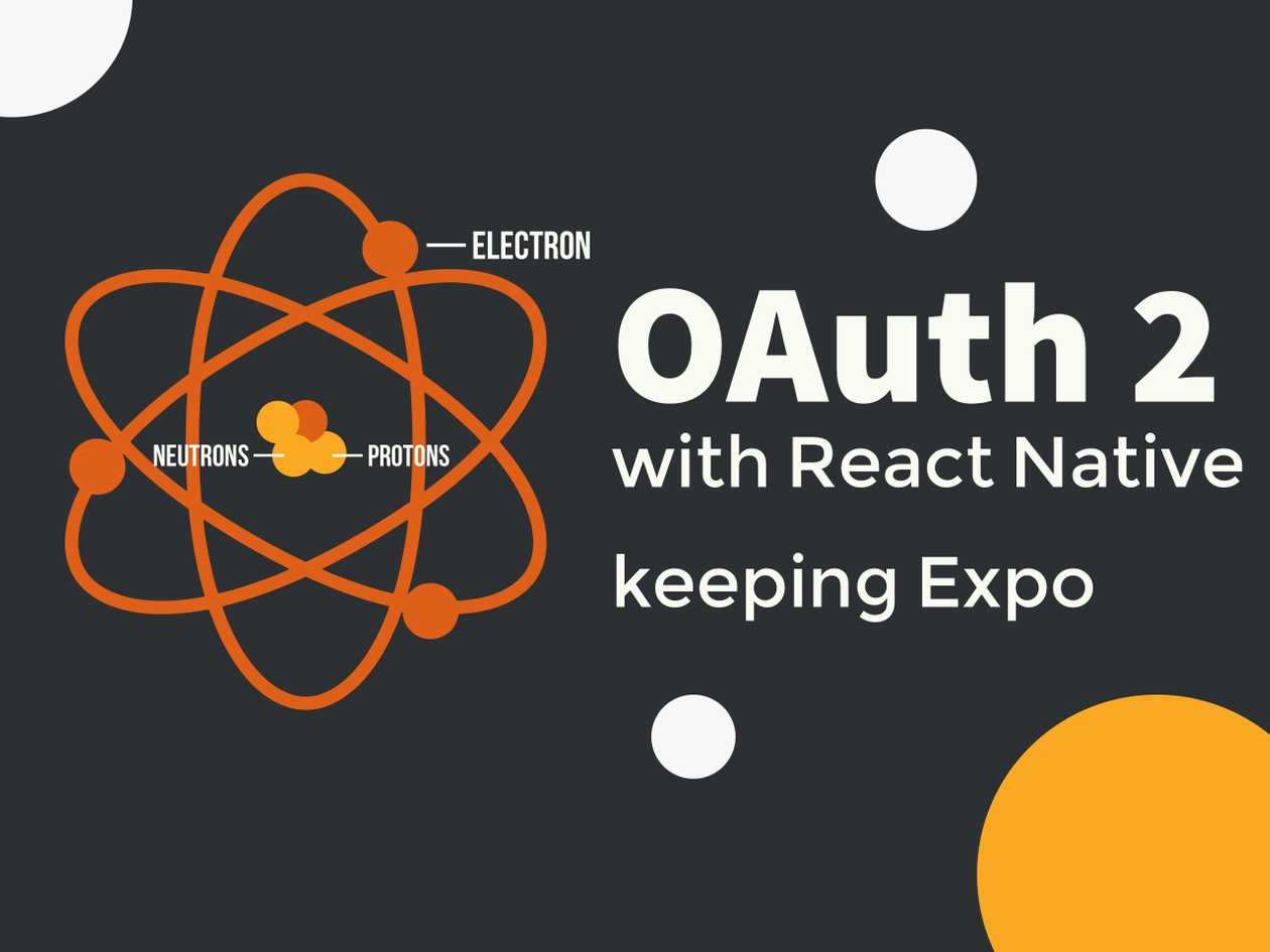OAuth 2 with React Native keeping Expo - Roberto Vázquez González Site